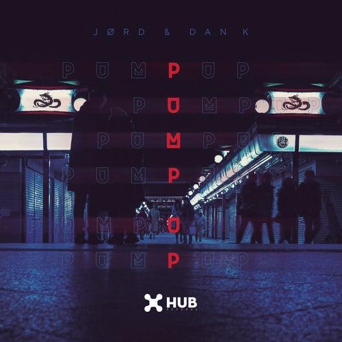 Pump Up by JØRD