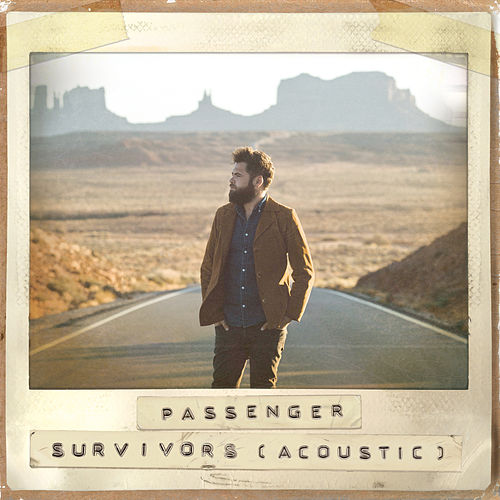 Survivors (Acoustic) di Passenger