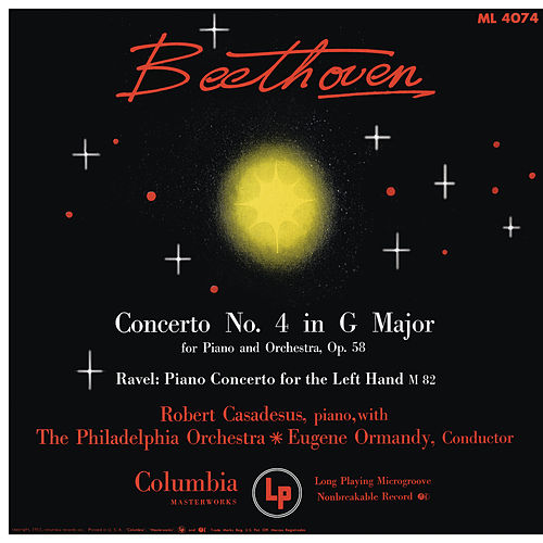 Beethoven: Piano Concerto No. 4 - Ravel: Piano Concerto for the left Hand (Remastered) by Robert Casadesus