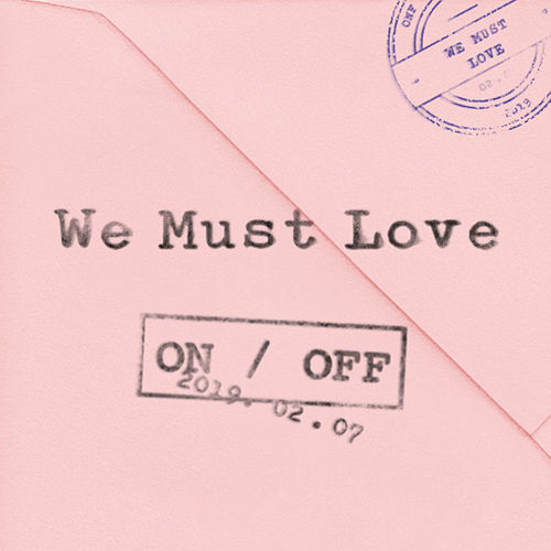 We Must Love by Onf