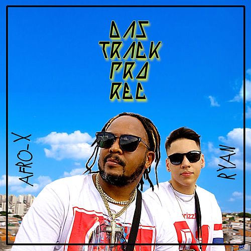 Das Track pro Rec by Afro - X