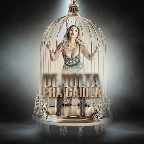 De Volta Pra Gaiola von Valesca Popozuda