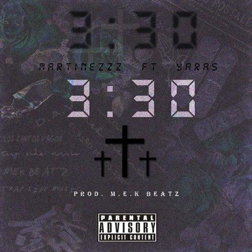 3:30 (feat. Yaras) de Martinezzz