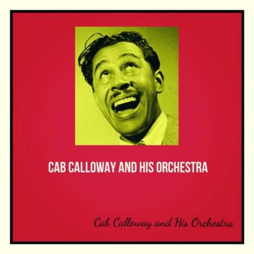 Cab Calloway and His Orchestra de Cab Calloway
