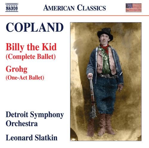 Copland: Grohg & Billy the Kid von Detroit Symphony Orchestra