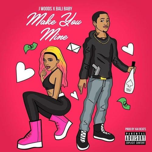 Make You Mine by J Woods