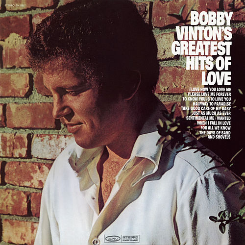 Bobby Vinton's Greatest Hits of Love by Bobby Vinton