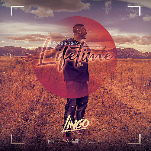 Chance of a Lifetime by Lingo