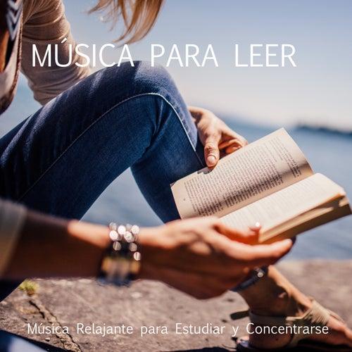 MÚSICA PARA LEER - Música Relajante para Estudiar y Concentrarse de Música Relajante Para Leer