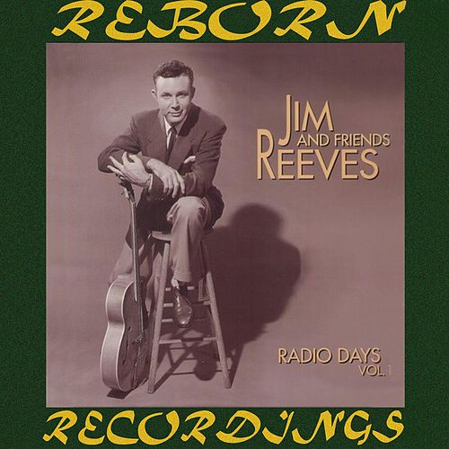 Radio Days, Vol. 1 (HD Remastered) von Jim Reeves