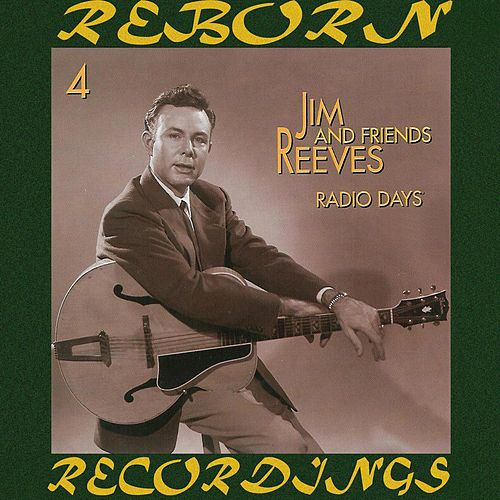 Radio Days, Vol. 4 (HD Remastered) von Jim Reeves