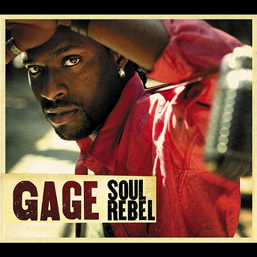 Soul Rebel de Gage