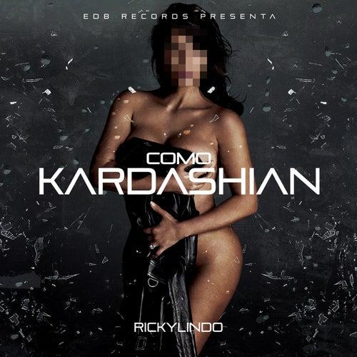Como Kardashian de Ricky Lindo