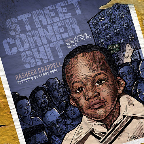 Street Corner Shit (Kenny Dope Remix) by Rasheed Chappell