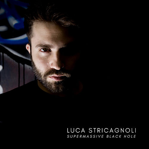 Supermassive Black Hole de Luca Stricagnoli