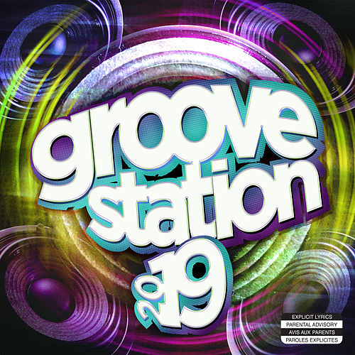 Groove Station 2019 by Various Artists