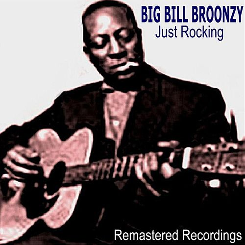 Just Rocking by Big Bill Broonzy