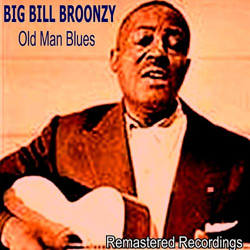 Old Man Blues by Big Bill Broonzy