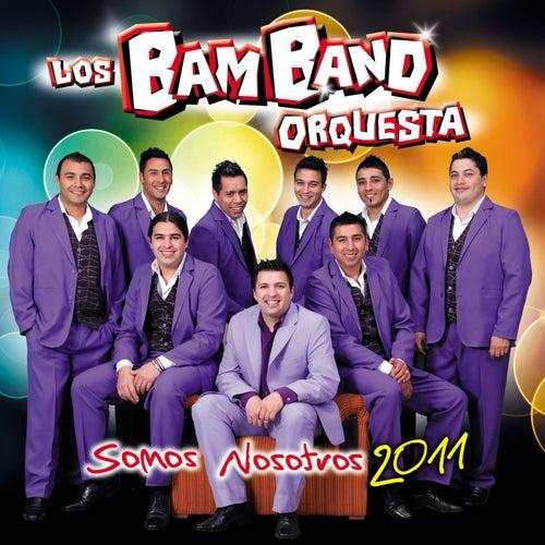 Somos nosotros von Los Bam Band Orquesta