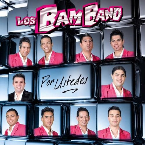 Por ustedes de Los Bam Band Orquesta