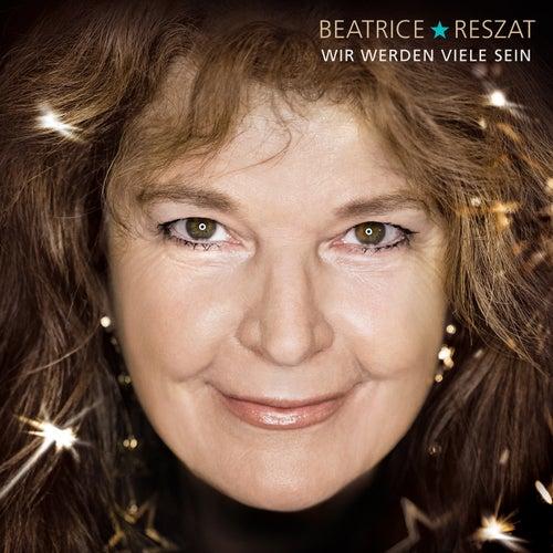 Wir werden viele sein de Beatrice Reszat