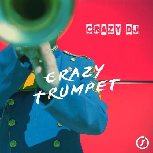 Crazy Trumpet di CrazYdeejay
