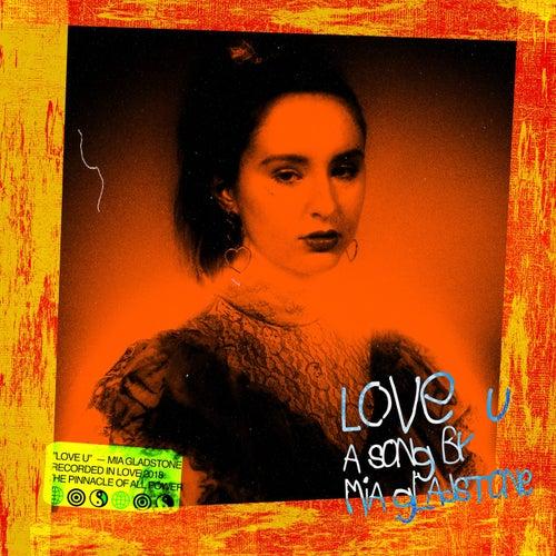Love U by Mia Gladstone