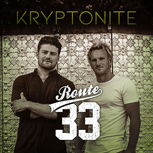 Kryptonite by Route 33