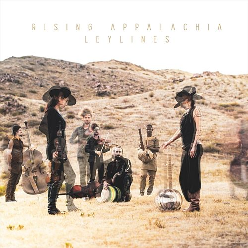 Leylines by Rising Appalachia