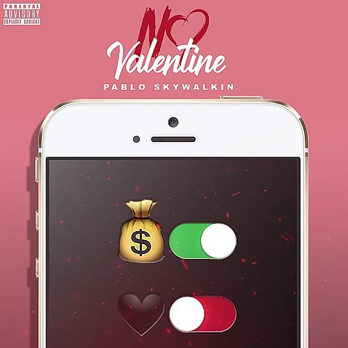 No Valentine - EP by Pabloskywalkin