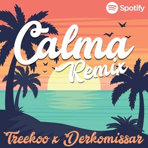 Calma Remix (Remix) de Treekoo