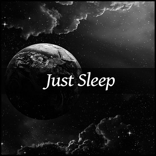 Just Sleep – Relaxing Music, Full of Nature Sounds, Relaxing Sleep Music to Help You Easy Fall Asleep, Deep Dream by Ocean Sounds (1)