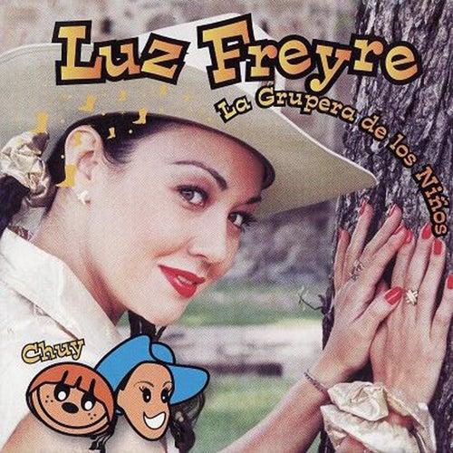 Chuy von Luz Freyre 'La Grupera De Los Niños'