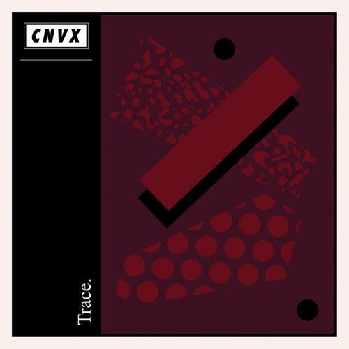 Opaque - EP de Trace