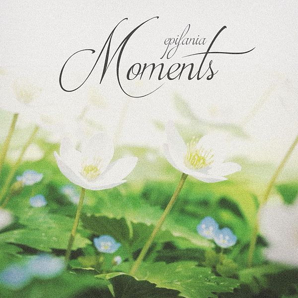 Moments [1115252 Records DK2] by Epifania : Napster