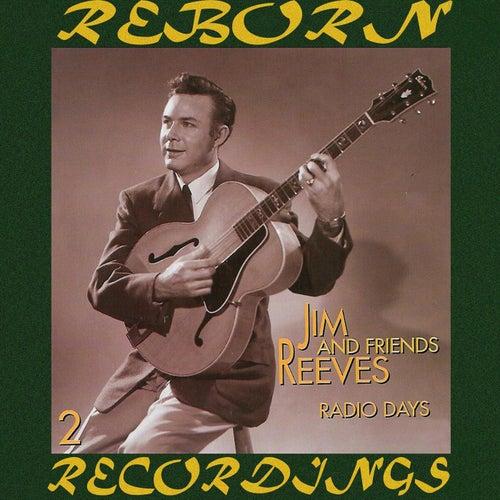 Radio Days, Vol. 2 (HD Remastered) von Jim Reeves
