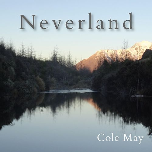 Neverland by Cole May