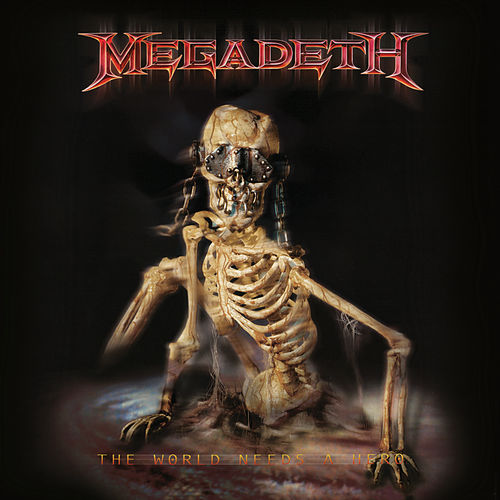 The World Needs a Hero (2019 - Remaster) by Megadeth