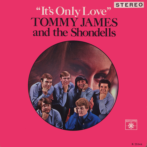It's Only Love by Tommy James and the Shondells