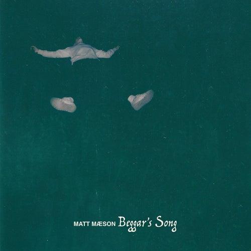 Beggar's Song by Matt Maeson
