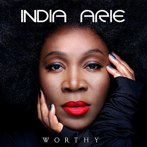 Worthy by India.Arie