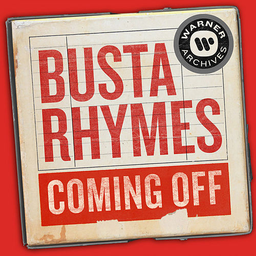 Coming Off von Busta Rhymes
