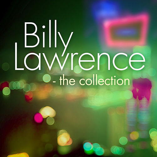 Billy Lawrence - The Collection de Billy Lawrence