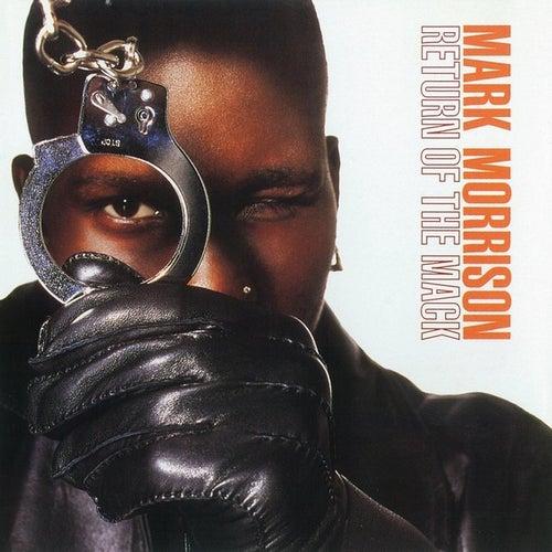 Return of the Mack (Joe T. Vannelli Light Radio Edit) by Mark Morrison