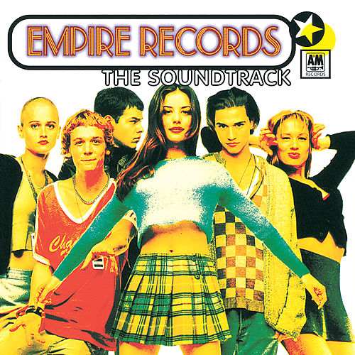 Empire Records (Original Motion Picture Soundtrack) by Various Artists
