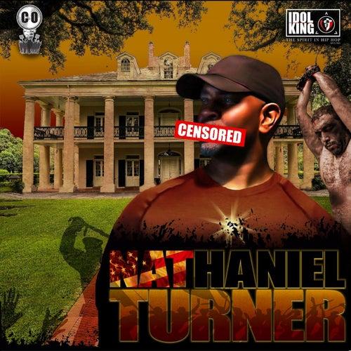 Nat Turner by C.O. of IDOL KING
