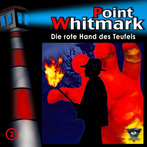 02/Die rote Hand des Teufels von Point Whitmark