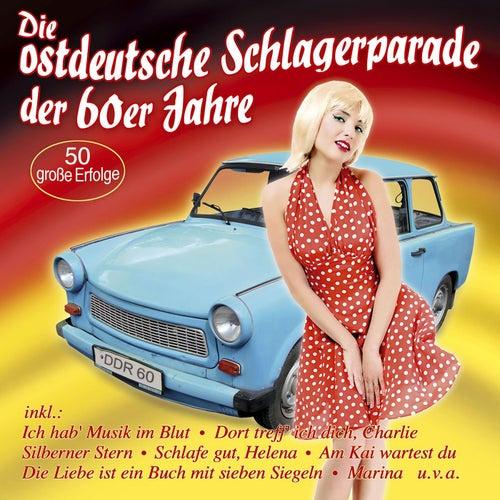Die ostdeutsche Schlagerparade der 60er Jahre by Various Artists