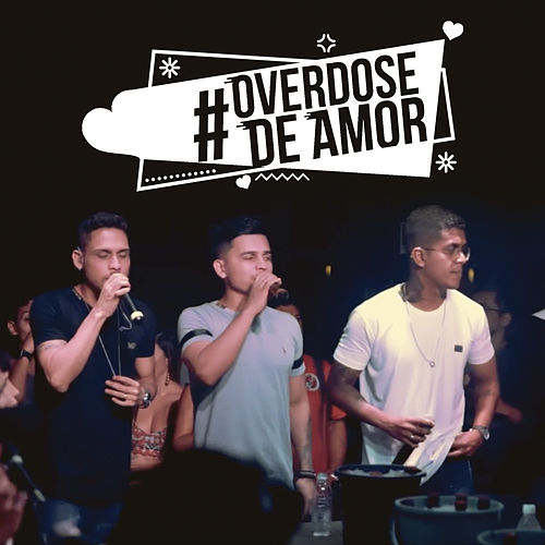 Overdose de Amor (Ao Vivo) by I Love Pagode