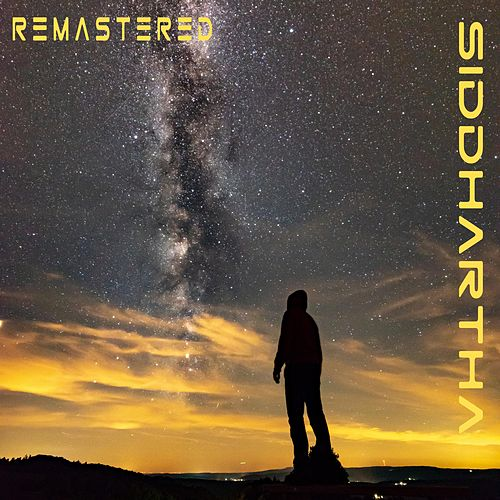 Siddhartha (Remastered) by Joshua C Love